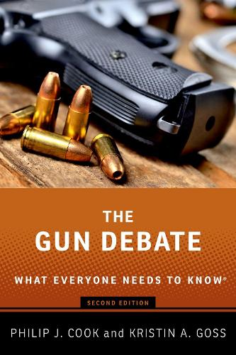 The Gun Debate: What Everyone Needs to Know (R) - What Everyone Needs to Know (Paperback)