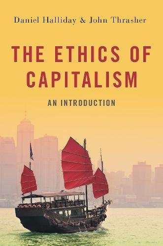 The Ethics of Capitalism (Hardback)