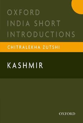 Kashmir - Oxford India Short Introductions Series (Paperback)