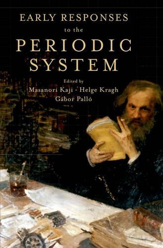 Early Responses to the Periodic System (Hardback)