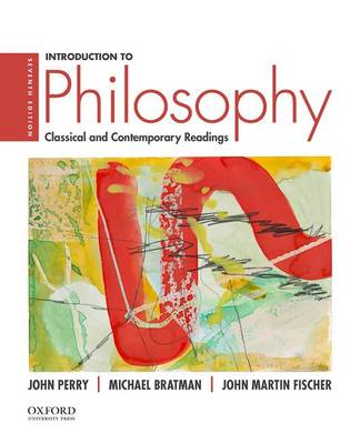 Introduction to Philosophy: Classical and Contemporary Readings (Paperback)