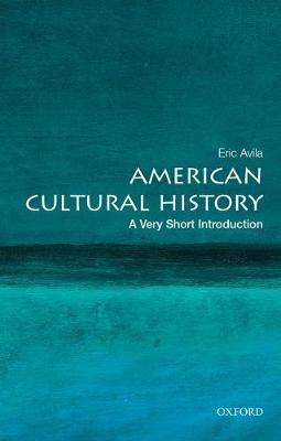 American Cultural History: A Very Short Introduction - Very Short Introductions (Paperback)