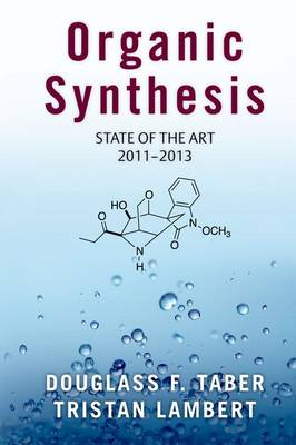 Organic Synthesis: State of the Art 2011-2013 (Hardback)
