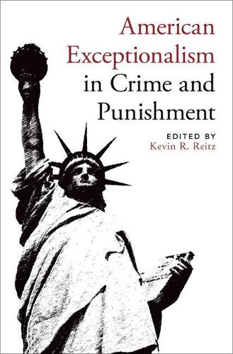 American Exceptionalism in Crime and Punishment (Hardback)