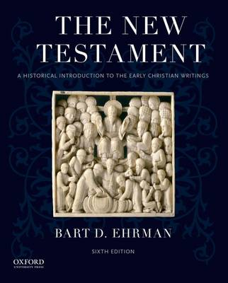 The New Testament: A Historical Introduction to the Early Christian Writings (Paperback)