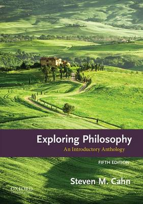 Exploring Philosophy: An Introductory Anthology (Paperback)