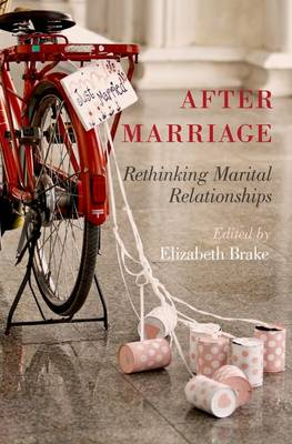 After Marriage: Rethinking Marital Relationships (Hardback)