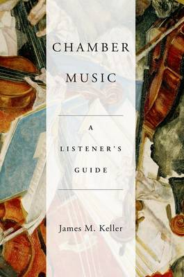 Chamber Music: A Listener's Guide (Paperback)