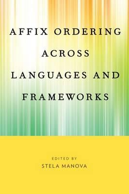 Affix Ordering Across Languages and Frameworks (Hardback)