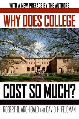 Why Does College Cost So Much? (Paperback)
