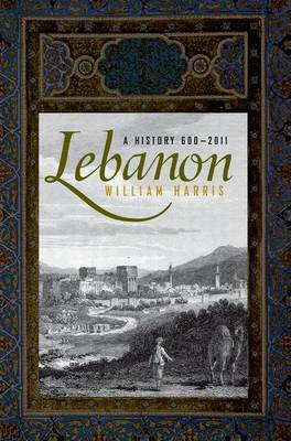 Lebanon: A History, 600 - 2011 - Studies in Middle Eastern History (Paperback)