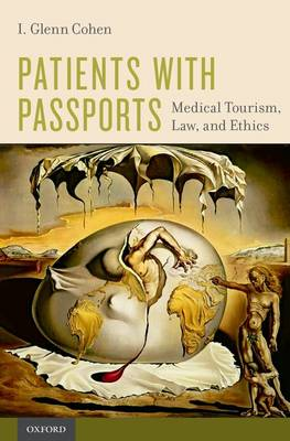 Patients with Passports: Medical Tourism, Law, and Ethics (Paperback)