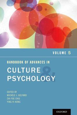 Handbook of Advances in Culture and Psychology, Volume 5 - Advances in Culture and Psychology (Hardback)