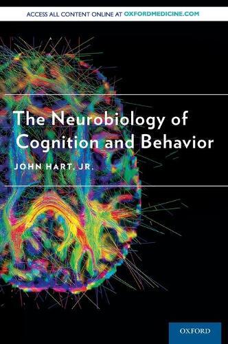 The Neurobiology of Cognition and Behavior (Hardback)