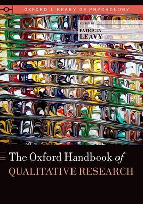 The Oxford Handbook of Qualitative Research - Oxford Library of Psychology (Paperback)