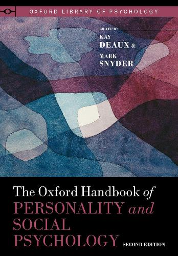 The Oxford Handbook of Personality and Social Psychology - Oxford Library of Psychology (Hardback)