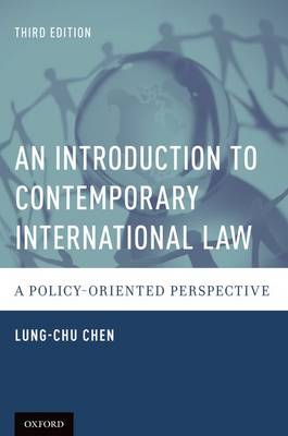 An Introduction to Contemporary International Law: A Policy-Oriented Perspective (Paperback)