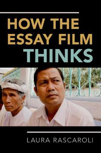 How the Essay Film Thinks (Hardback)