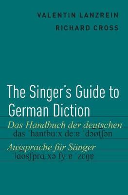 The Singer's Guide to German Diction (Hardback)