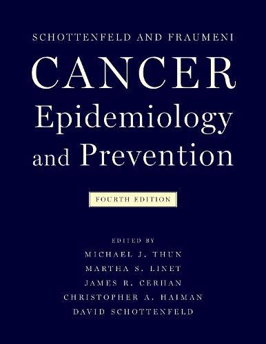Cancer Epidemiology and Prevention (Hardback)