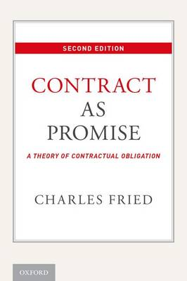 Contract as Promise: A Theory of Contractual Obligation (Paperback)