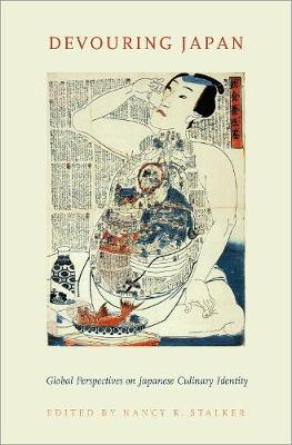 Devouring Japan: Global Perspectives on Japanese Culinary Identity (Hardback)