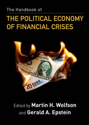 The Handbook of the Political Economy of Financial Crises (Paperback)