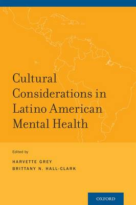 Cultural Considerations in Latino American Mental Health (Paperback)