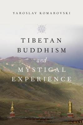 Tibetan Buddhism and Mystical Experience (Paperback)