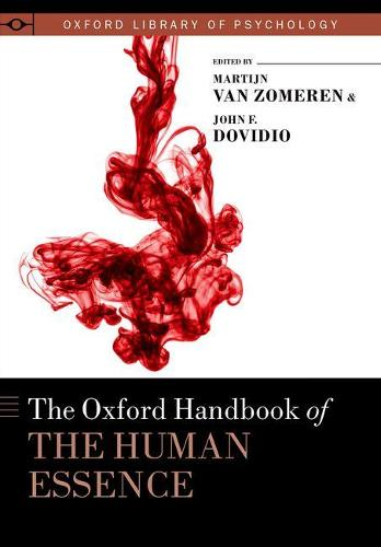 The Oxford Handbook of the Human Essence - Oxford Library of Psychology (Hardback)