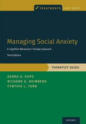 Managing Social Anxiety, Therapist Guide: A Cognitive-Behavioral Therapy Approach - Treatments That Work (Paperback)