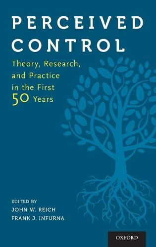 Perceived Control: Theory, Research, and Practice in the First 50 Years (Hardback)