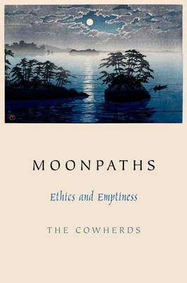 Moonpaths: Ethics and Emptiness (Paperback)