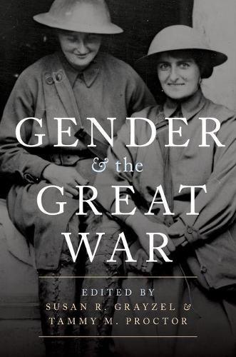 Gender and the Great War (Hardback)