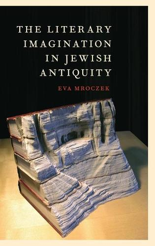 The Literary Imagination in Jewish Antiquity (Hardback)