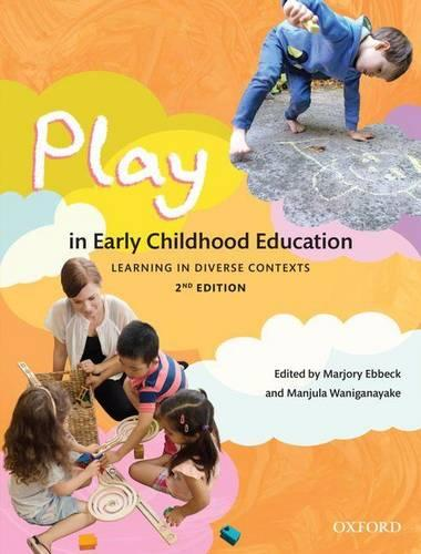 Play in Early Childhood Education: Learning in Diverse Contexts (Paperback)