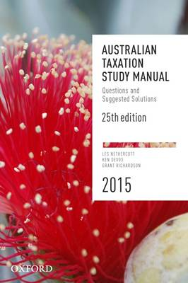 Australian Taxation Study Manual: Questions and Suggested Solutions (Paperback)