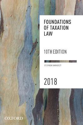 Foundations of Taxation Law 2018 (Paperback)