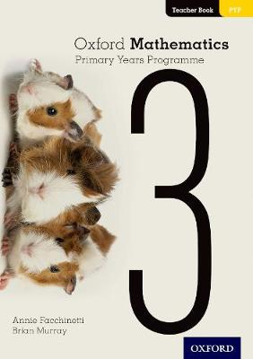 Oxford Mathematics Primary Years Programme Teacher Book 3 (Paperback)
