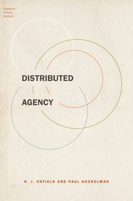 Distributed Agency - Foundations of Human Interaction (Hardback)
