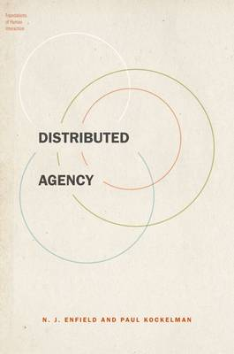 Distributed Agency - Foundations of Human Interaction (Paperback)