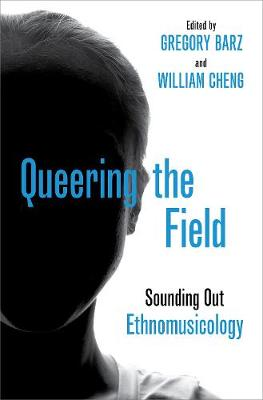 Queering the Field: Sounding Out Ethnomusicology (Paperback)