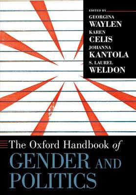The Oxford Handbook of Gender and Politics - Oxford Handbooks (Paperback)