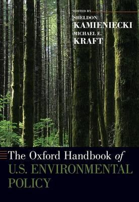 The Oxford Handbook of U.S. Environmental Policy - Oxford Handbooks (Paperback)