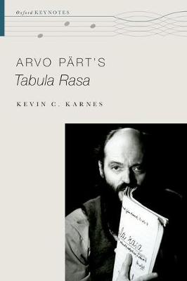 Arvo Part's Tabula Rasa - Oxford Keynotes (Hardback)