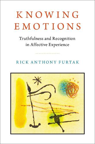 Knowing Emotions: Truthfulness and Recognition in Affective Experience (Hardback)