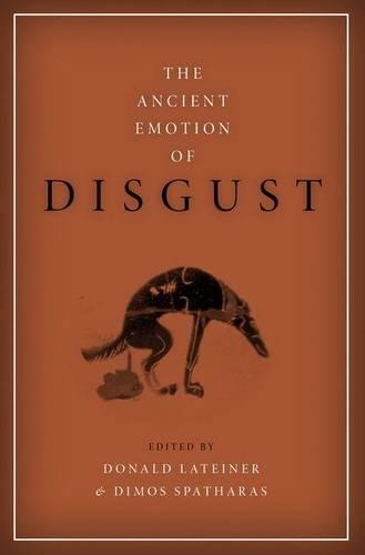 The Ancient Emotion of Disgust - Emotions of the Past (Hardback)