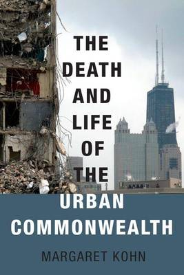 The Death and Life of the Urban Commonwealth (Paperback)