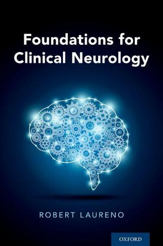Foundations for Clinical Neurology (Paperback)
