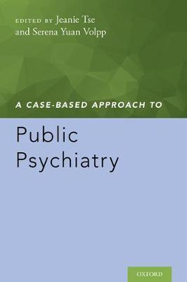 A Case-Based Approach to Public Psychiatry (Paperback)
